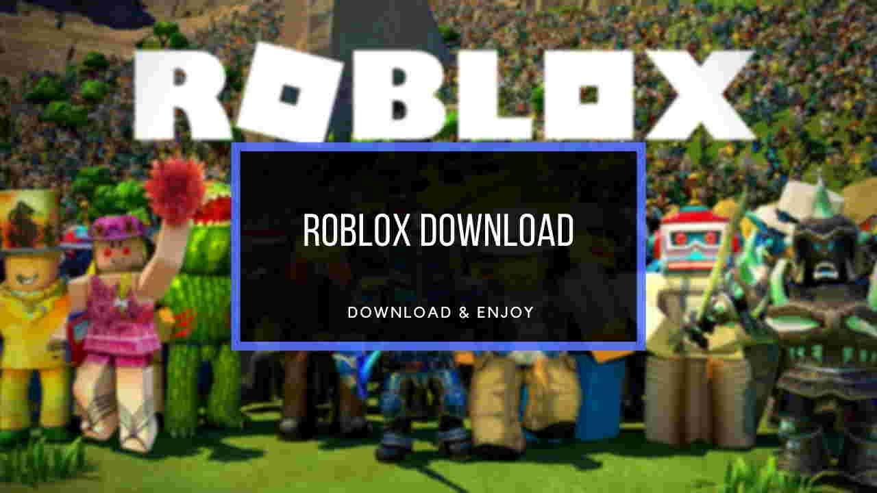 Hướng dẫn tải Roblox miễn phí